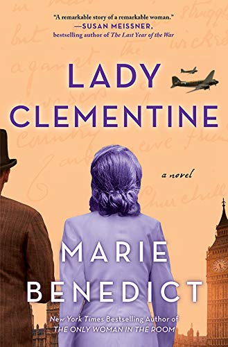Lady Clementine: A Novel by [Marie Benedict]