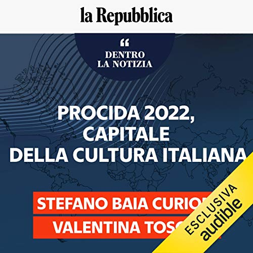 Procida 2022, capitale della cultura italiana: Dentro la notizia 121
