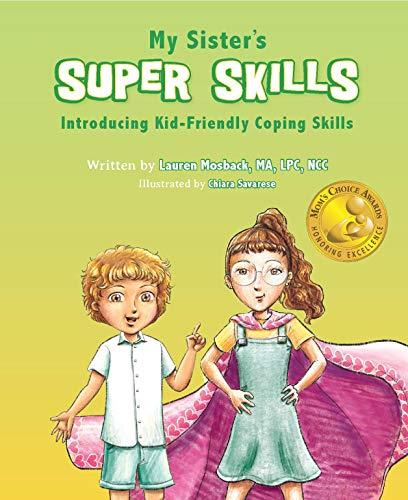 My Sister's Super Skills: Introducing Kid-Friendly Social and Emotional Skills (English Edition)