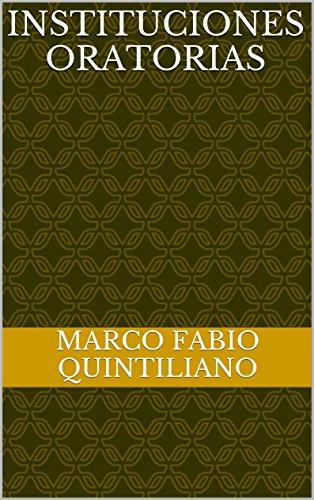 Instituciones oratorias (Spanish Edition)