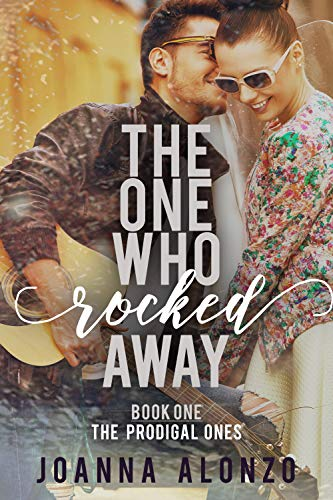 The One Who Rocked Away by Alonzo, Joanna ebook deal