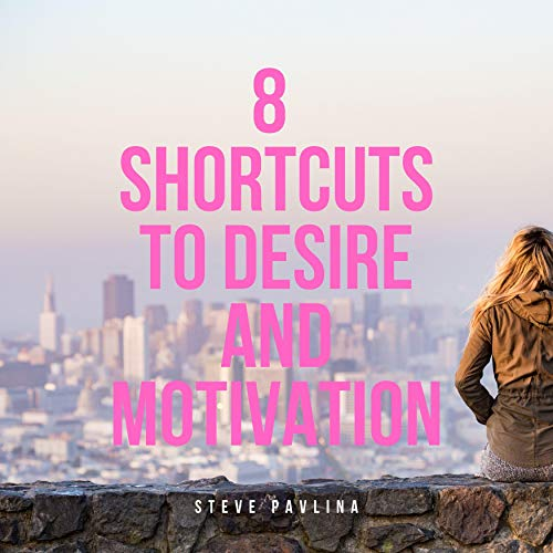 8 Shortcuts to Desire and Motivation  By  cover art