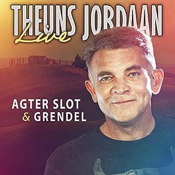 Agter slot & Grendel (Live)