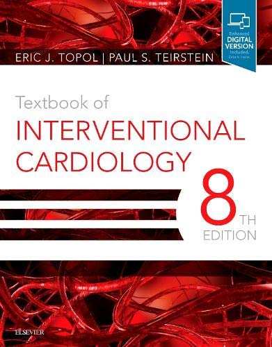 Compare Textbook Prices for Textbook of Interventional Cardiology 8 Edition ISBN 9780323568142 by Topol MD, Eric J.,Teirstein MD, Paul S.