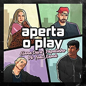 Aperta o Play (feat. Xamã)