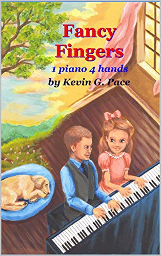 Fancy Fingers: One piano, four hands (English Edition)