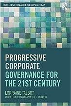 Best progressive corporate governance for the 21st century Reviews