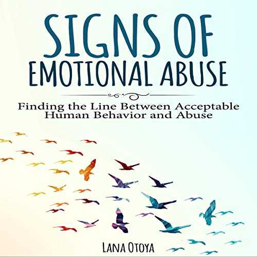 Signs of Emotional Abuse Audiobook By Lana Otoya cover art