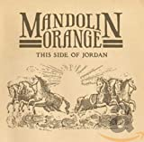 This Side of Jordan von Mandolin Orange