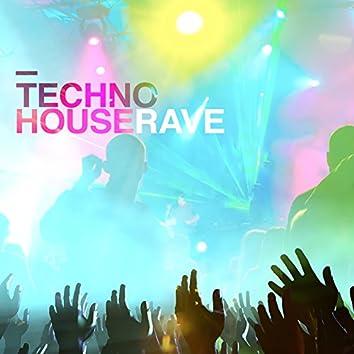 Techno House Rave