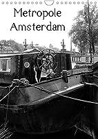Metropole Amsterdam (Wandkalender 2022 DIN A4 hoch): Hauptstadt der Niederlande in schwarz und weiss (Monatskalender, 14 Seiten )