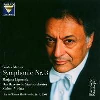 Gustav Mahler: Symphony No. 3, d minor - Recorded live in the Great Hall of the Vienna Musikverein by Marjana Lipovsek (2013-08-05)