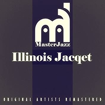 Masterjazz: Illinois Jacqet