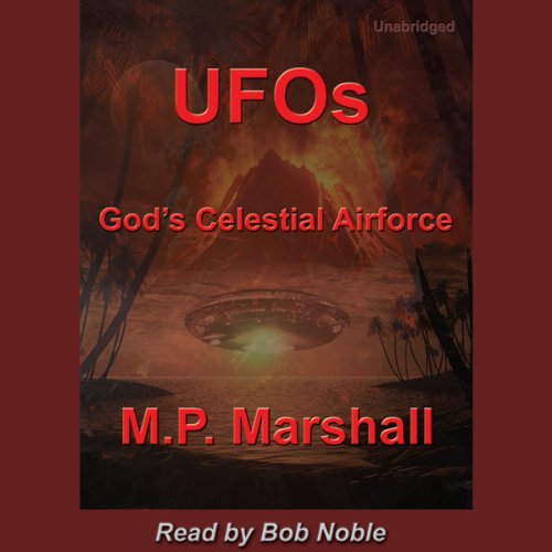 UFOs: God's Celestial Airforce audiobook cover art