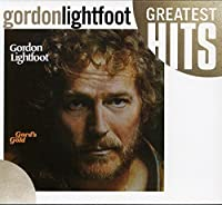 Gord's Gold: Greatest Hits by GORDON LIGHTFOOT