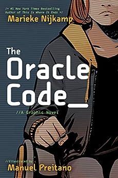 The Oracle Code by [Marieke Nijkamp, Manuel Preitano]