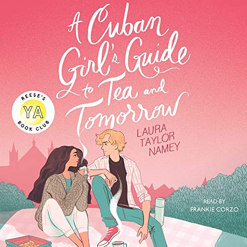 A Cuban Girl's Guide to Tea and Tomorrow cover art