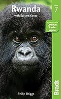 Bradt Rwanda: With Eastern Congo (Bradt Travel Guide)