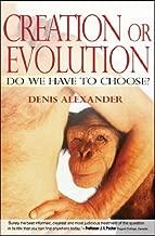 Creation or Evolution: Do We Have to Choose? Paperback – November 4, 2008