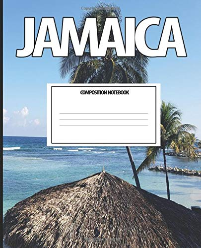 Jamaica Composition Notebook: Wide Ruled Paper Notebook Journal | Wide Blank Lined Workbook,Jamaica Vacation Hut