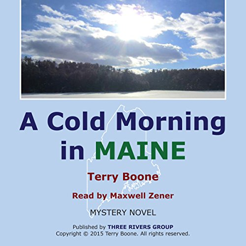 A Cold Morning in Maine audiobook cover art