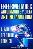 Enfermedades autoinmunes y dieta antiinflamatoria:...