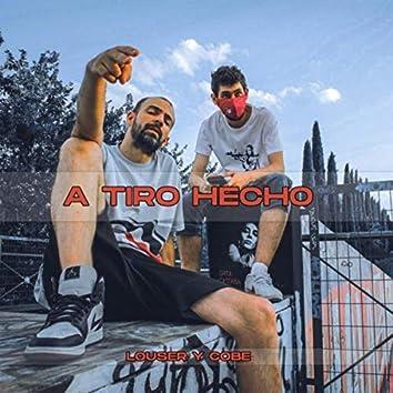 A Tiro Hecho