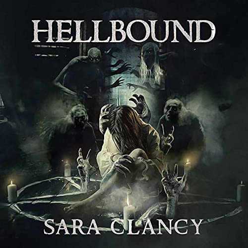 Hellbound Audiobook By Sara Clancy, Scare Street cover art