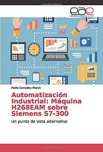 Automatización Industrial: Máquina H268EAM sobre Siemens...