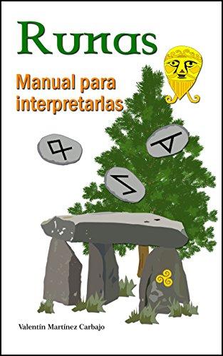 Runas: Manual para interpretarlas (Spanish Edition)