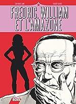 Fredric, William et l'Amazone de Jean-Marc Lainé