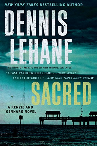 Sacred: A Novel (Patrick Kenzie and Angela Gennaro)