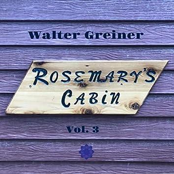 Rosemary's Cabin, Vol. 3