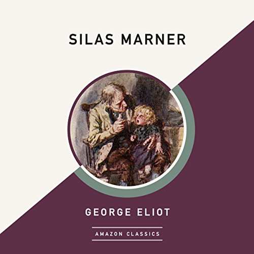 Silas Marner (AmazonClassics Edition) audiobook cover art