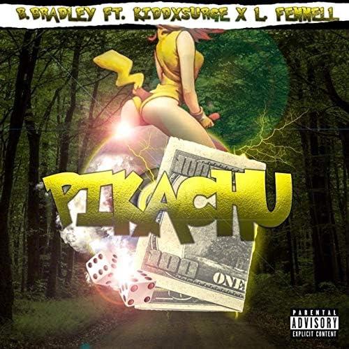 B.Bradley feat. KiddxSurge & L Fennell