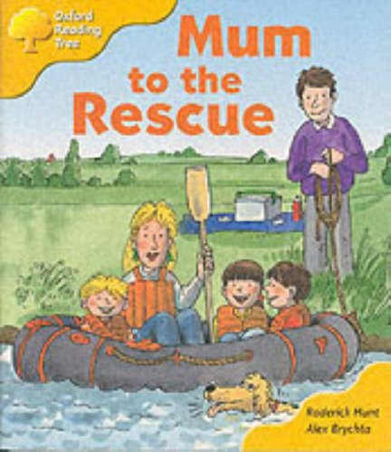 Oxford Reading Tree: Stage 5: More Storybooks: Mum to the Rescue: Pack Bの詳細を見る