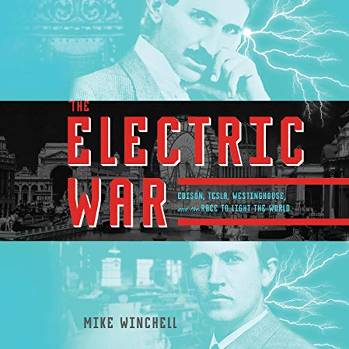 The Electric War Audiobook By Mike Winchell cover art
