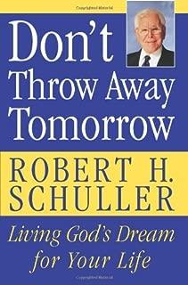 don t throw away tomorrow