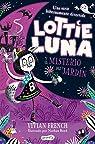 Lottie Luna y El Misterio Del Jardín par French
