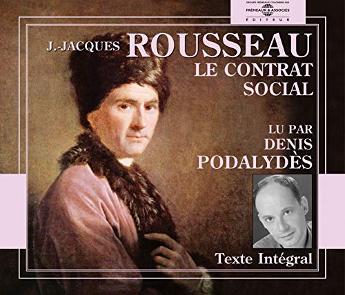 Le Contrat Social: Jean-Jacques Rousseau