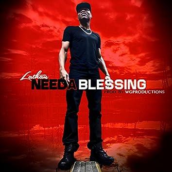 Needa Blessing