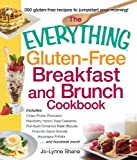 The Everything Gluten-Free Breakfast And Brunch Cookbook: Includes Crispy Potato Pancakes,...