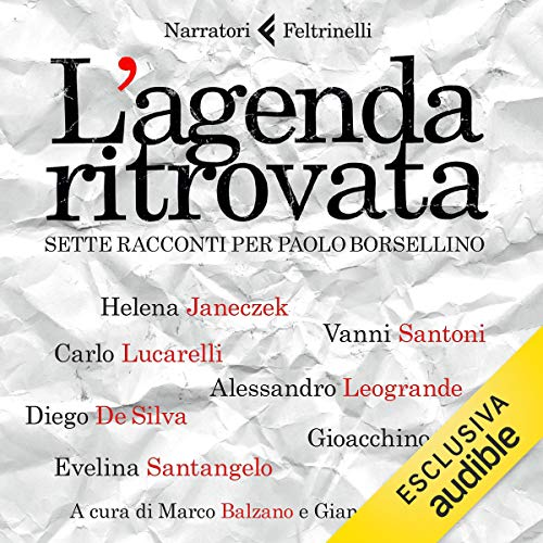 L'agenda ritrovata: Sette racconti per Paolo Borsellino copertina