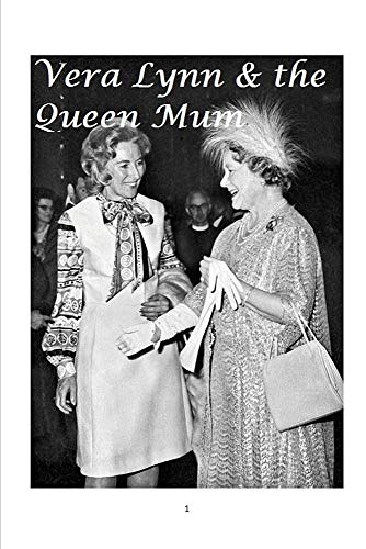 Paterson, D: Vera Lynn and the Queen Mum