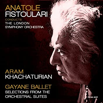 Khachaturian: Gayane Ballet, Selections from Orchestral Suites