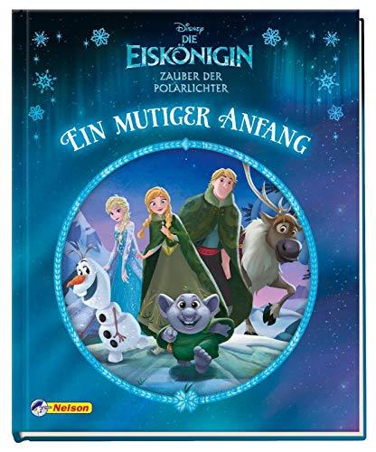 Disney Die Eiskönigin: Zauber der Polarlichter: Ein mutiger Anfang (Disney Eiskönigin)
