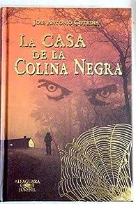 LA CASA DE LA COLINA NEGRA par José Antonio Cotrina