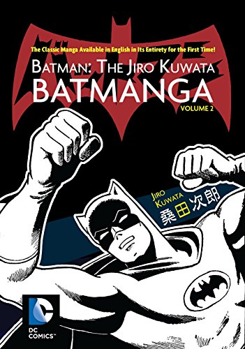 Batman: The Jiro Kuwata Batmanga Vol. 2 (English Edition)