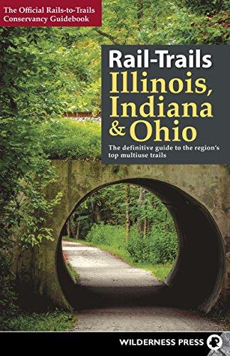 Rail-Trails Illinois, Indiana, & Ohio: The definitive guide to the region's top multiuse trails (English Edition)