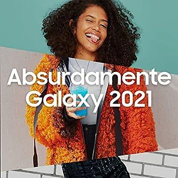 Absurdamente Galaxy 2021